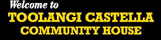 Toolangi Castella Community House Logo